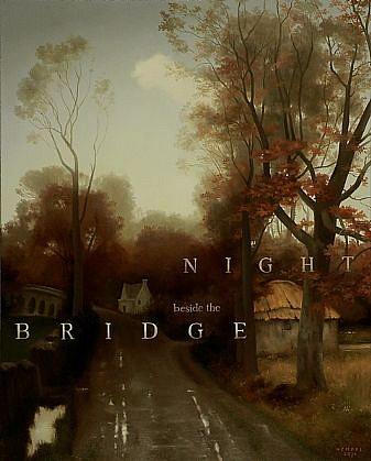 WES HEMPEL, NIGHT BRIDGE oil on canvas