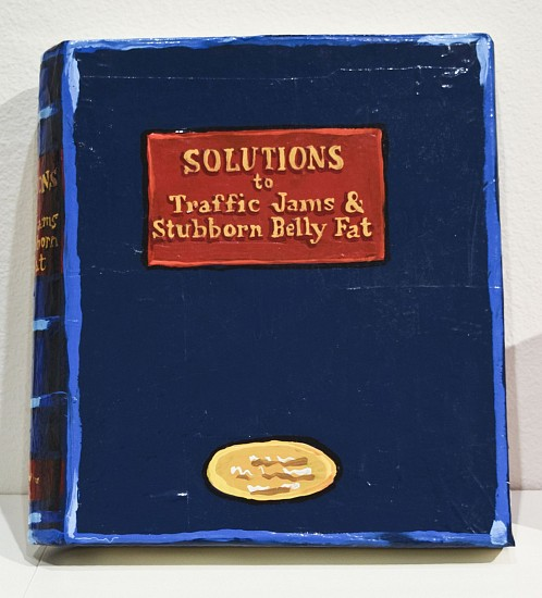 JEAN LOWE, SOLUTIONS TO TRAFFIC JAMS AND STUBBORN BELLY FAT enamel on papier mache