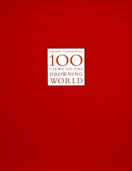 KAHN + SELESNICK, 100 Views of the Drowning World (Portfolio) pigment print