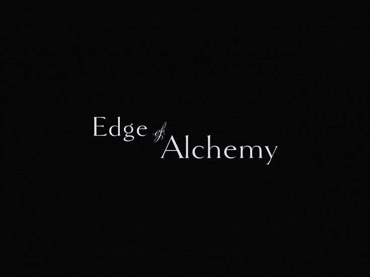 STACEY STEERS, EDGE OF ALCHEMY (film)