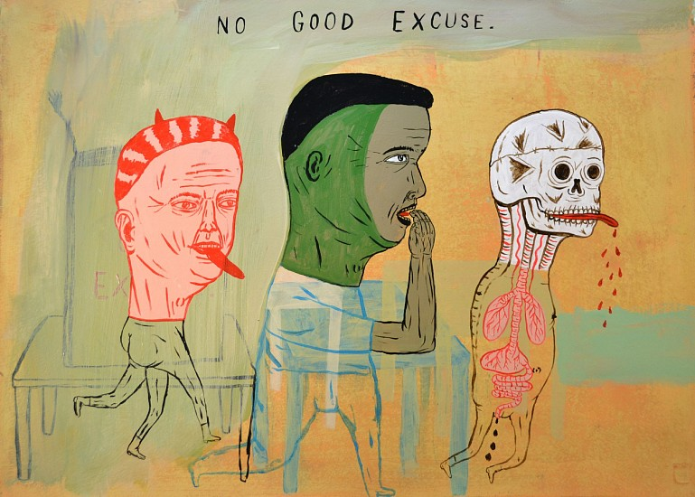 FRED STONEHOUSE, NO GOOD EXCUSE acrylic on paper